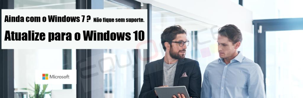 UPGRADE Wind 7 ou Legalização para Windows 10